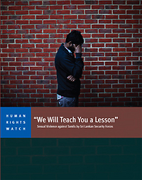 'We Will Teach You a Lesson: Sexual Violence against Tamils by Sri Lankan Security Forces',                                                                                                                       Human Rights Watch publication, 2013. Approximately 130 pages. ISBN: 1-56432-993-3.